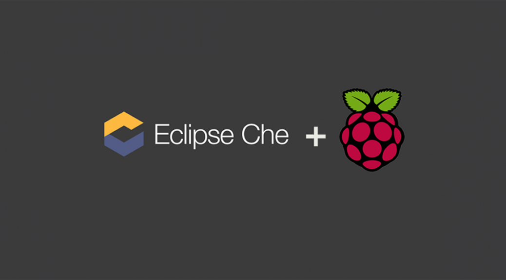 Running Eclipse Che on a Raspberry Pi | Benjamin Cabé